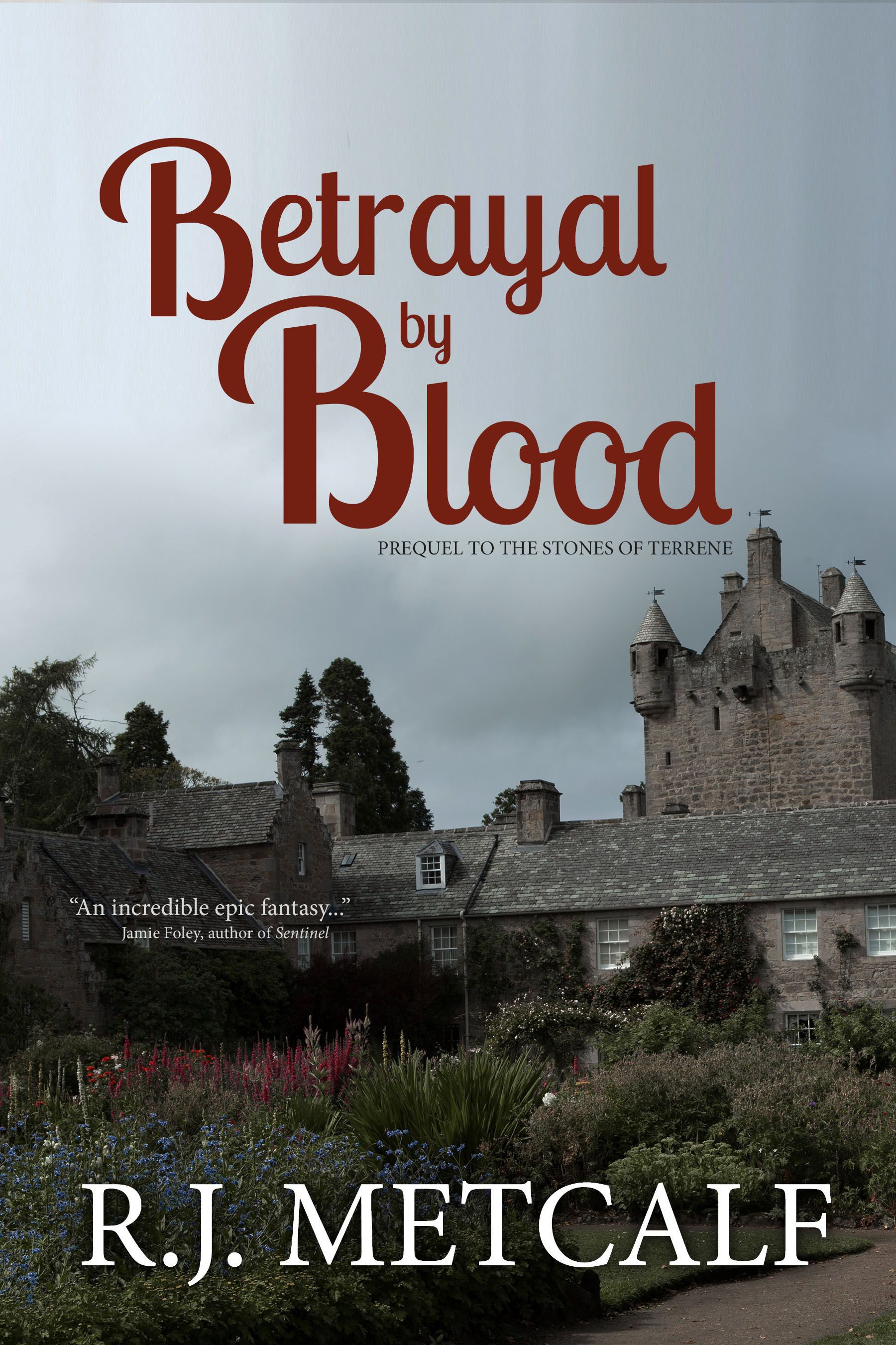 Betrayal by Blood (Prequel to Stones of Terrene)